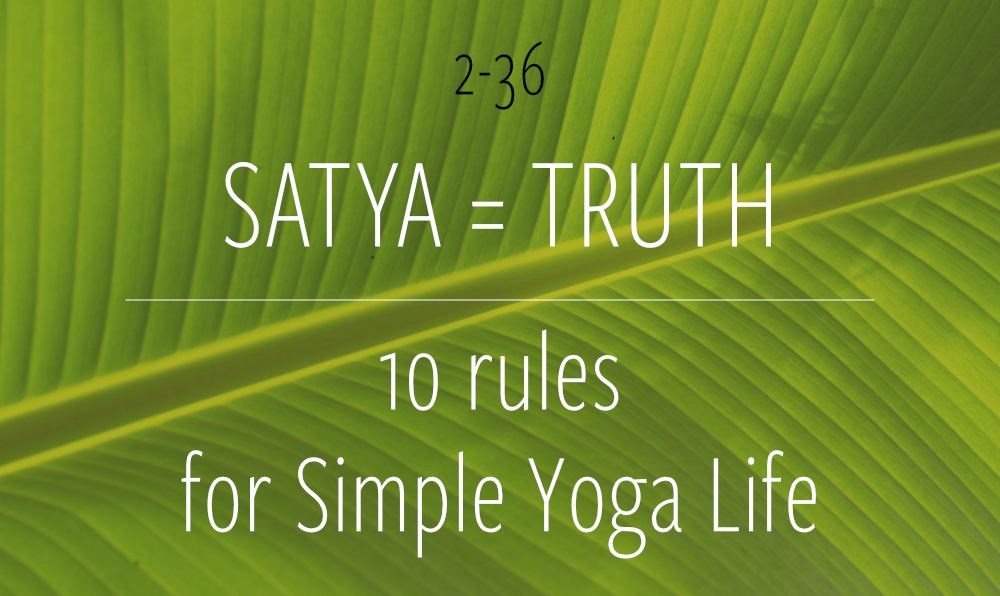satya_truth_simple_yogalife